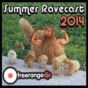 Freerange Djs - Summer Ravecast 2014