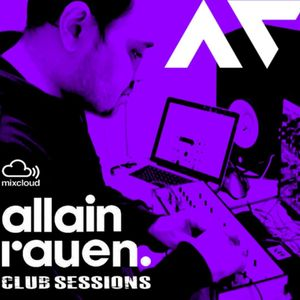 ALLAIN RAUEN - CLUB SESSIONS 0723