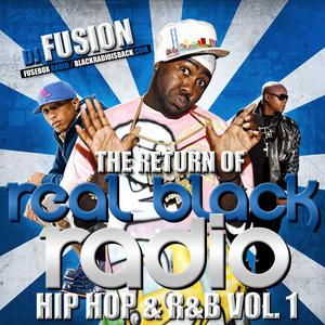 Return of Real Black Radio, Hip-Hop & R&B Vol. 1