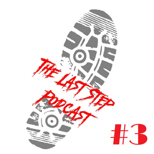 The Last Step Podcast (3) - Pop Punk Drama & Loot Boxes