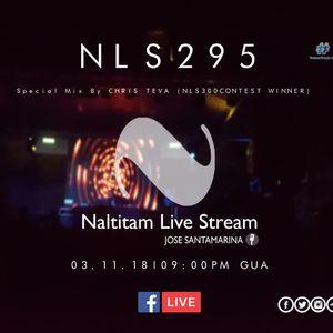 Naltitam Live Stream Episode 295 (Guest Mix by Chris Teva)