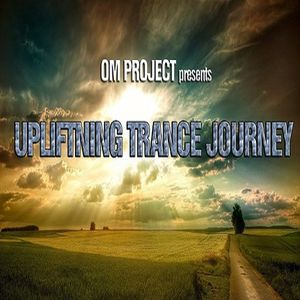 OM Project - Uplifting Trance Journey #04