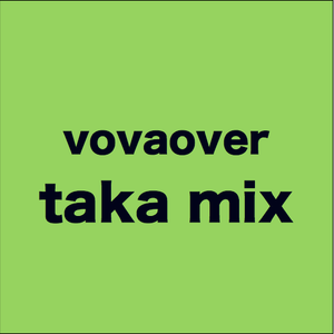 Taka Mix by VovaOver