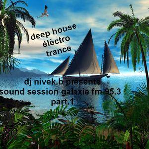 sound session galaxie fm.95.3.part 1.