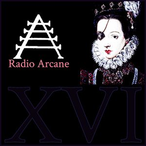 Radio Arcane : 16 : Creativity In The Time Of Covid