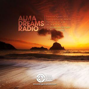 ESPECIAL | Alma Dreams en Directo @ Ibiza Global Radio (Agosto 2012)