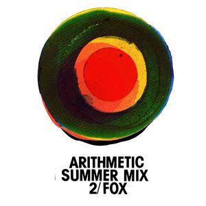 Arithmetic Summer Mix 2 - Fox