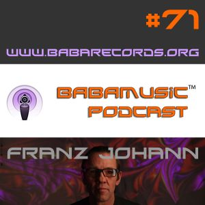 Babamusic Radio #71 presents Franz Johann