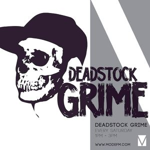 13/08/2016 - Deadstock Grime - Mode FM (Podcast)