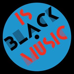 Is Black Music? - 7th June 2017