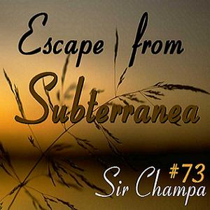 #73 - ESCAPE from SUBTERRANEA