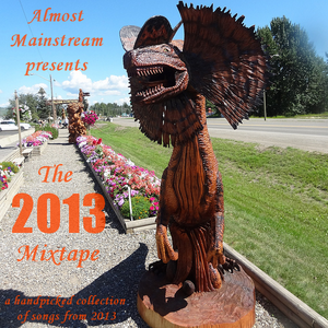 Almost Mainstream: The 2013 Mixtape