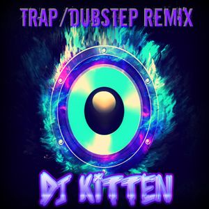 -+=TrAp/DuBsTeP rEmIx **REQUESTED MIX**=+-