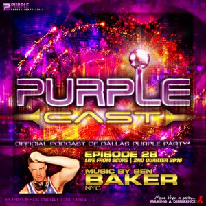 PurpleCast- Live at Score Dallas for Purple Foundation (6.11.2016)