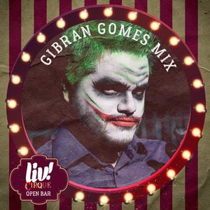 MIXTAPE // Gibran Gomes // LIV! Cirque