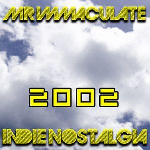 Indie Nostalgia - 2002 mix