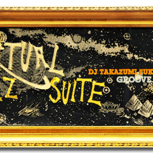 GROOVE MEETING presents- Spiritual Jazz Suite mixed by Takazumi Fukuoka