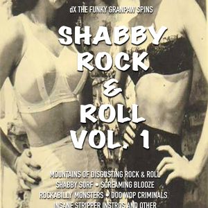 SHABBY ROCK & ROLL HAPPY HOUR w dX The Funky Granpaw Elbo Rm SF Calif 9 15 2017