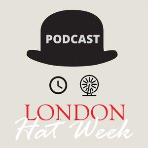 London Hat Week - Series 2 Episode 2