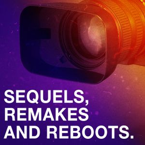 Are sequels and reboots over saturating the market?
