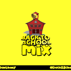 Back 2 School Mix