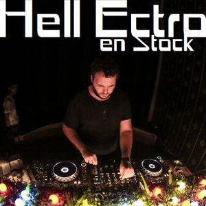 Hell Ectro en Stock #367 - 12-07-2019 - Menu du jour + Ian Pooley Mix
