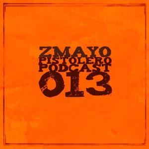 Pistolero Podcast 013 - Zmayo