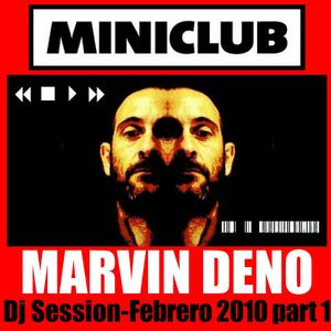 MARVIN DENO - FEB 2010 Part 1