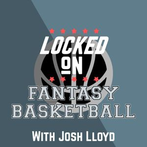 LOCKED ON FANTASY BASKETBALL - 1/26/17 - Jimmy G. Buckets (The G Stands For Get Me A New Team)