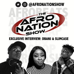The AfroNation Show |21.08.19| Exclusive Interviews with D'Banj & Slimcase