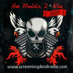 Hot Roddin' 2+Nite Ep 199 - 01/03/15