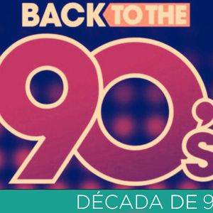 set anos 90 pop hits