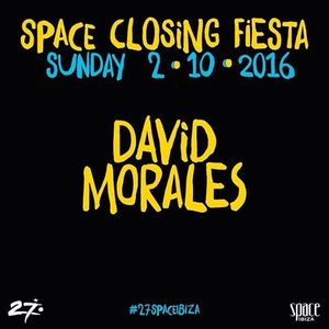 David Morales live @ Space Closing Fiesta (Ibiza) 02 / 10 /2016