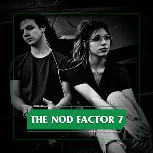 The Nod Factor 7