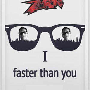 Faster Than You #1 mix ZAMroni