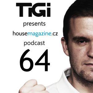 TiGi presents housemagazine.cz podcast 064 (Nikky Vanilla guestmix)