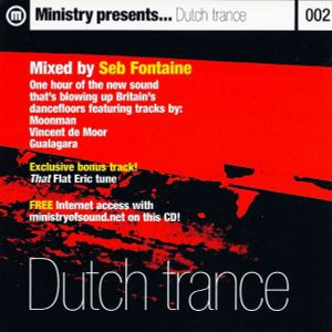 Ministry Presents - Dutch Trance - Seb Fontaine - (Ministry Of Sound)