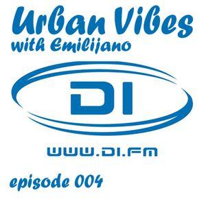 Emilijano - Urban Vibes episode 004 [DI.FM]