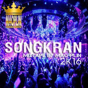 [Mao-Plin] - Songkran 2K16 {Breakbeat} (Mao-Plin Edit)