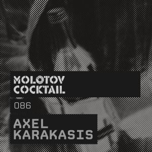 Molotov Cocktail 086 with Axel Karakasis