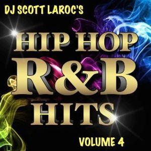 DJ Scott LaRoc's Hip Hop R&B Hits Volume 4