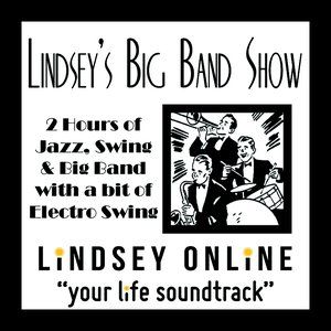 Lindsey's Big Band Show - 210714