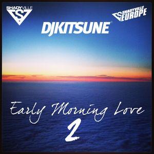 DJ Kitsune - Early Morning Love 2
