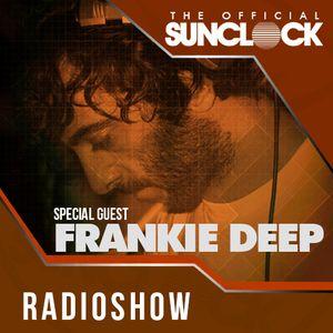 Sunclock Radioshow #006 - Frankie Deep