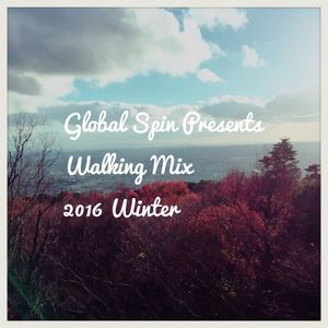 Global Spin Presents Walking Mix 2016 Winter