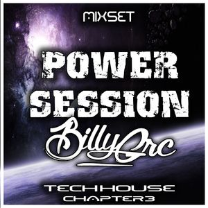 Billy Grc -Power Session (TECH HOUSE) CHAP.2