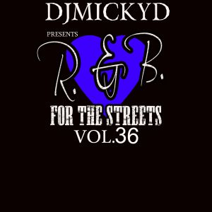 R&B for the streets vol 36