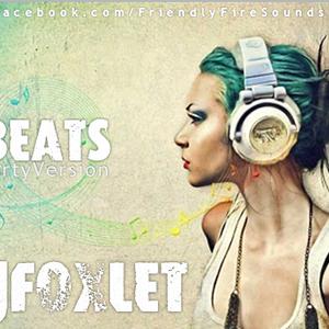 Beats Session (PartyVersion) - DJ FOXLET