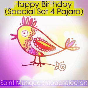 St. Musique (modeselector) Pres. Happy Birthday (Special set 4 Pajaro) [March 2009]