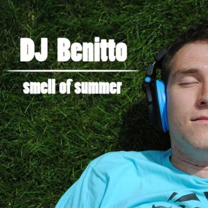 DJ Benitto - Smell of Summer